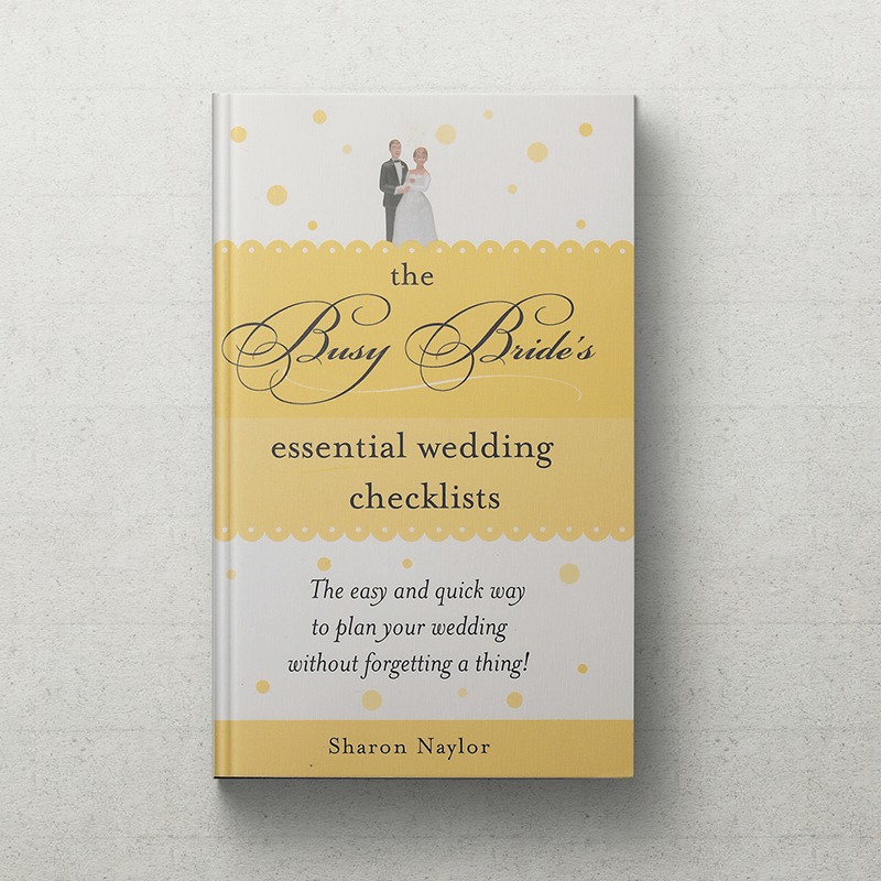 2689a77ec722 The Busy Bride s Essential Wedding Checklists